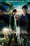 Supernatural, Bd. 3: Der Anfang vom Ende