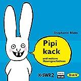 Pipikack und weitere Hasengeschichten: Ungekürzte szenische Lesungen mit Musik