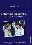 """Ermittlungen in Sachen TATORT 2 - """"Herrlich inkorrekt"""": Die Thiel-Boerne-TATORTE"""