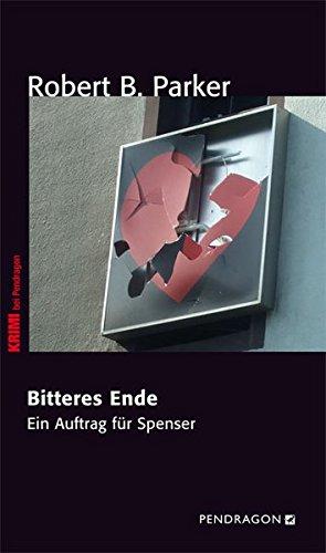 Bitteres Ende: Ein Auftrag für Spenser