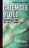 Chiemsee Blues (Hattinger und die kalte Hand)