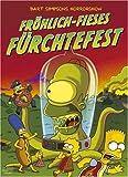 Bart Simpsons Horrorshow Band 3: Fröhlich-fieses Fürchtefest