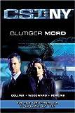 CSI: NY, Bd. 4: Blutiger Mord.
