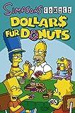Simpsons Sonderband 17: Dollars für Donuts (Comic)