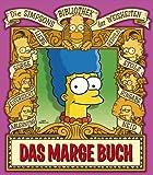 Die Simpsons Bibliothek der Weisheiten: Das Marge Buch