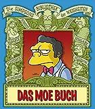 Die Simpsons Bibliothek der Weisheiten: Das Moe Buch