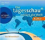 Die Tagesschau erklärt die Welt: Kultur & Religion.