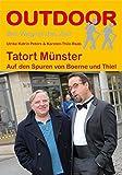 Tatort Münster - Auf den Spuren von Boerne und Thiel (OutdoorHandbuch)