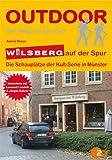 Wilsberg auf der Spur - Die Schauplätze der Kult-Serie in Münster.