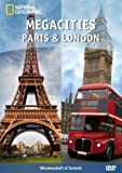 National Geographic Megacities: Paris & London