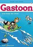 Gastoon 2 - Grün hinter den Ohren