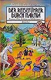 Reiseführer durch Narnia. Namen, Orte, Fakten und Geheimnisse.