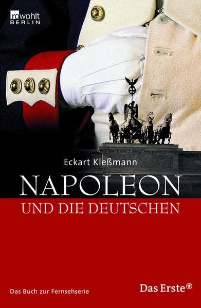 Napoleon und die Deutschen.