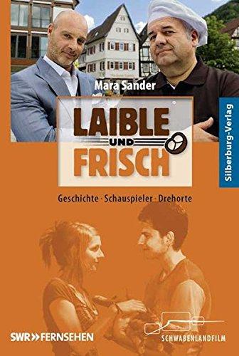 Laible und Frisch: