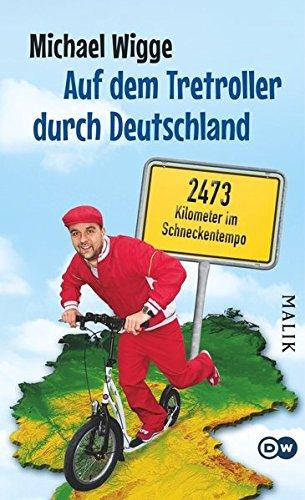 Auf dem Tretroller durch Deutschland: