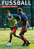 Fußball. Kreatives Training