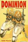 Dominion, Bd.1, Tank Police