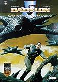 Babylon 5 Comic, Bd. 03. Schatten der Vergangenheit. (Comic)