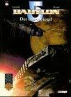 Babylon 5 Comic, Bd. 05. Der Laserspiegel.