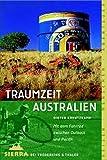 Traumzeit Australien. Mit dem Fahrrad zwischen Outback und Pazifik.