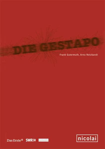 Die Gestapo.