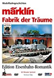 Eisenbahn-Romantik 09. Märklin - Fabrik der Träume