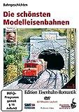 Eisenbahn-Romantik 06. Die schönsten Modelleisenbahnen