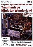 Eisenbahn-Romantik 24. Traumanlage Miniatur Wunderland