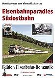 Eisenbahn-Romantik 27. Eisenbahnparadies Südostbahn - Vom Bodensee zum Vierwaldstättersee - Edition Eisenbahn-Romantik