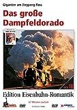 Eisenbahn-Romantik 16. Das große Dampfeldorado - Giganten Am Jingpeng-Pass -Edition Eisenbahn-Romantik