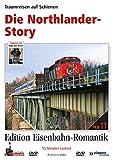 Eisenbahn-Romantik 11. Die Northlander-Story - Traumreisen auf Schienen