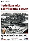 Eisenbahn-Romantik 03. Technikwunder Schiffsbrücke Speyer - Bahngeschichten - Edition Eisenbahn-Romantik
