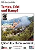 Eisenbahn-Romantik 15. Tempo, Takt und Dampf - Pfalz-Dampfspektakel - Edition Eisenbahn-Romantik