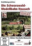 Eisenbahn-Romantik 31. Die Schwarzwaldmodellbahn Hausach