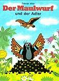 Der Maulwurf und der Adler.