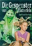 Die Gespenster von Flatterfels 1.