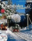Eisenbahn-Romantik - Magazin 4 - Unterwegs mit Lust und Leidenschaft - Winterträume mit dem Dampfross (mit DVD)