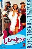 Clueless, Bd.1, Boys, Trends, Tratsch & weitere Themen