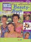 Gute Zeiten, Schlechte Zeiten, Das offizielle Beauty-Buch