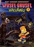 Bart Simpsons Horrorshow Band 1: Wusel-Grusel Halligalli