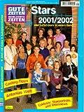 Gute Zeiten, schlechte Zeiten, Stars 2001/2002