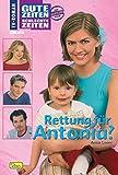 Gute Zeiten, schlechte Zeiten 40. Rettung für Antonia?