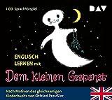 Englisch lernen mit Otfried Preußler. Das kleine Gespenst (Sprach-Hörspiel)