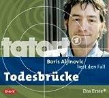 Tatort: Todesbrücke.