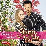 Sturm der Liebe. Miriam und Robert.