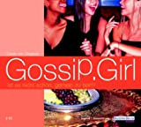 Gossip Girl 02. Ist es nicht schön, gemein zu sein?