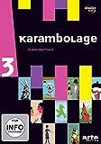 Karambolage 3