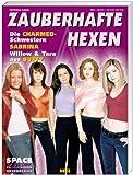 Space View- Special: Hexenserien - Zauberhafte Hexen. Die Charmed- Schwestern. Sabrina. Willow und Tara aus Buffy.