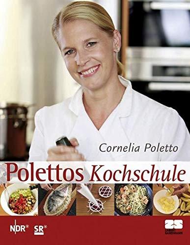 Kochschule buch  Polettos Kochschule / Polettos Kochschule in Italien | News, Termine ...