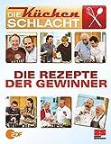 Die Küchenschlacht - Die Rezepte der Gewinner.